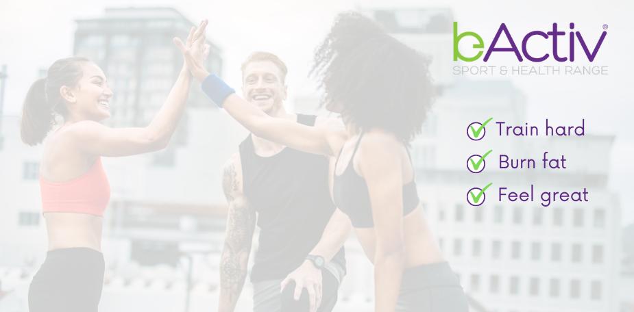bActiv sport and health range. Train hard, burn fat, feel great!